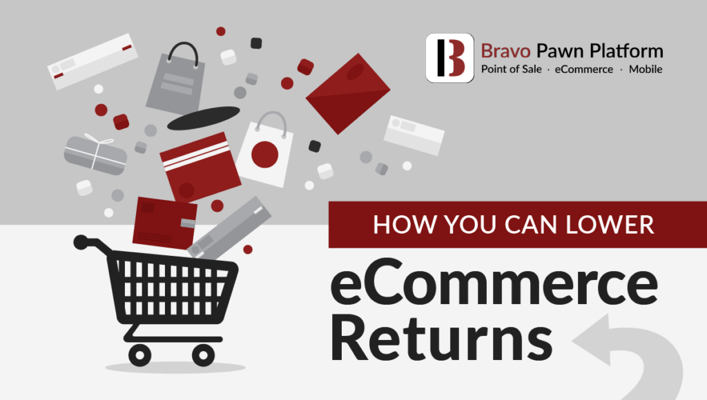 How Pawnbrokers Can Lower eCommerce Returns